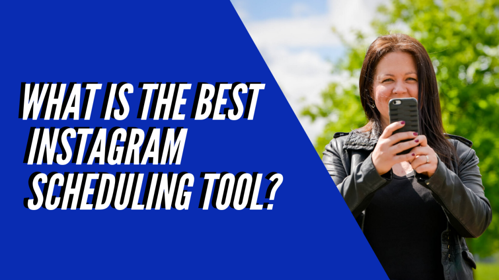 Best Instagram Scheduling Tool Thumbnail