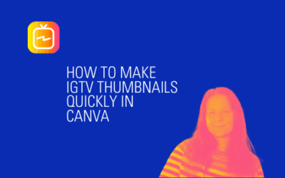 How to make IGTV Thumbnails in Canva