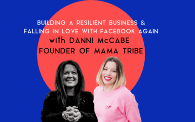 How to succeed in business with MamaTribe's Danni McCabe